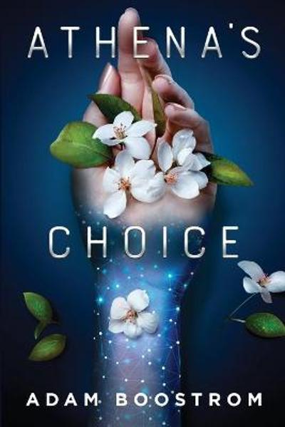 Athena's Choice - Adam Boostrom
