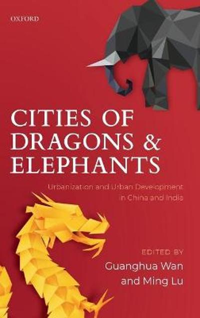 Cities of Dragons and Elephants - Guanghua Wan