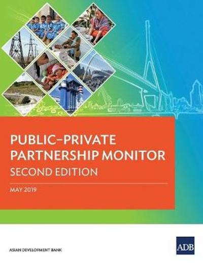 Public-Private Partnership Monitor - Asian Development Bank