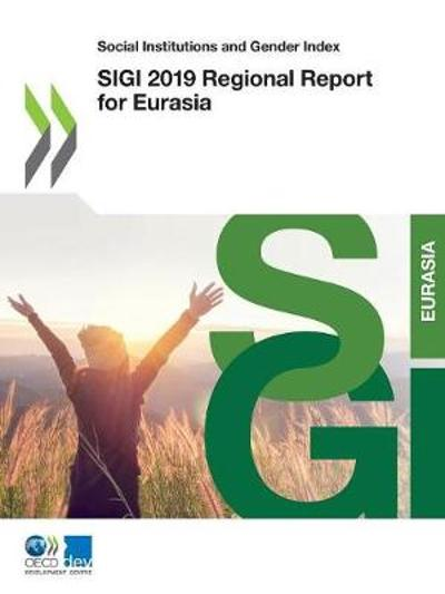 SIGI 2019 regional report for Eurasia - Oecd