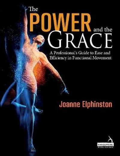The Power and the Grace - Joanne Elphinston