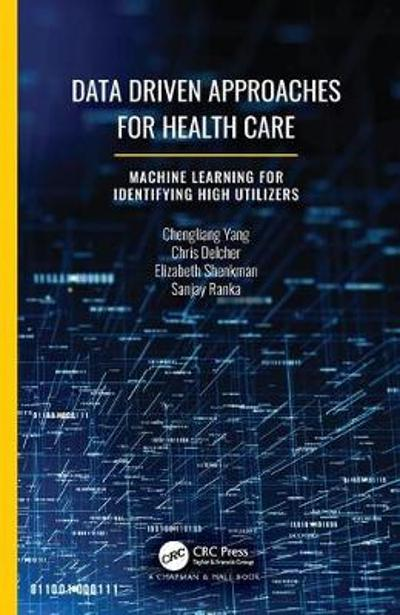 Data Driven Approaches for Healthcare - Chengliang Yang