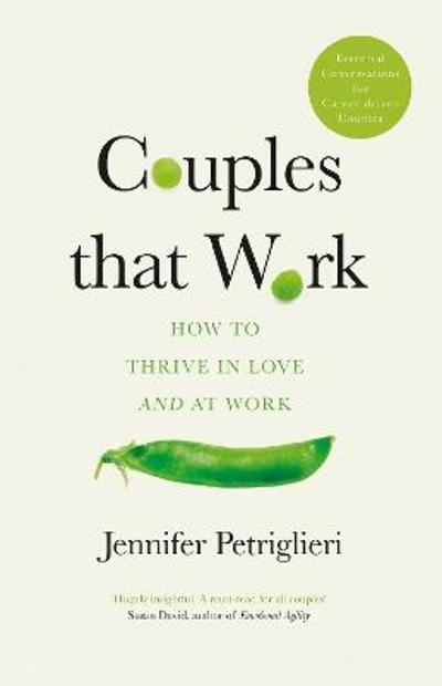 Couples That Work - Jennifer Petriglieri