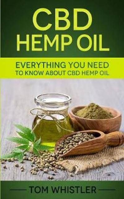 CBD Hemp Oil - Tom Whistler
