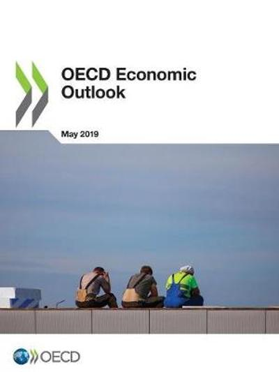 OECD Economic Outlook, Volume 2019 Issue 1 - Oecd