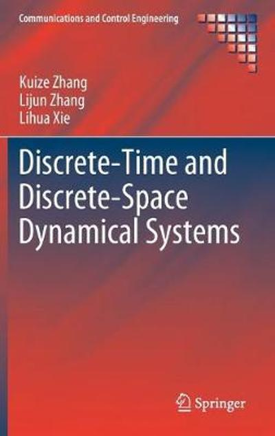 Discrete-Time and Discrete-Space Dynamical Systems - Kuize Zhang