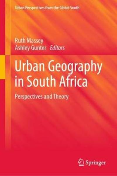 Urban Geography in South Africa - Ruth Massey