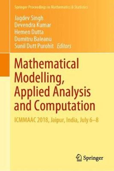 Mathematical Modelling, Applied Analysis and Computation - Jagdev Singh