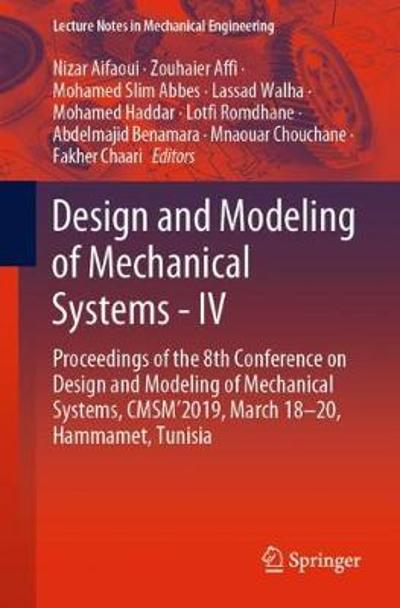 Design and Modeling of Mechanical Systems - IV - Nizar Aifaoui