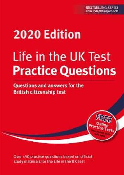 Life in the UK Test: Practice Questions 2020 - Henry Dillon