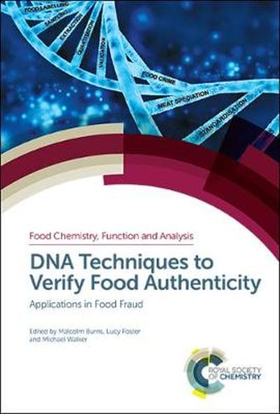 DNA Techniques to Verify Food Authenticity - Chris Elliott