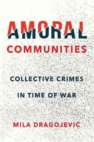 Amoral Communities - Mila Dragojevic