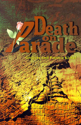 Death on Parade - Gregory F Kishel