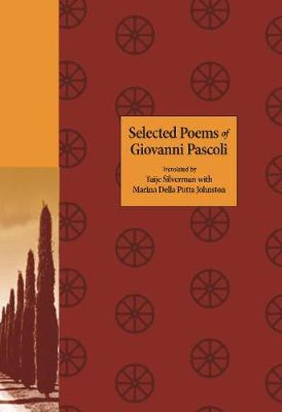 Selected Poems of Giovanni Pascoli - Giovanni Pascoli