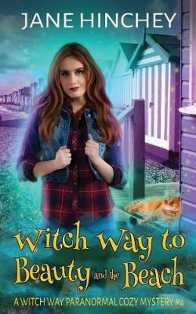 Witch Way to Beauty and the Beach - Jane Hinchey