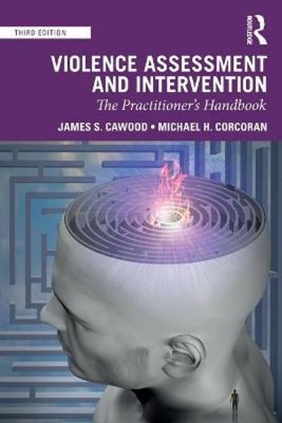 Violence Assessment and Intervention - James S. Cawood