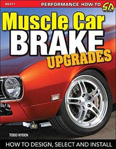 Muscle Car Brake Upgrades - Bobby Kimbrough