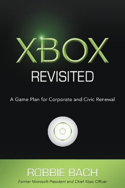 Xbox Revisited - Robbie Bach