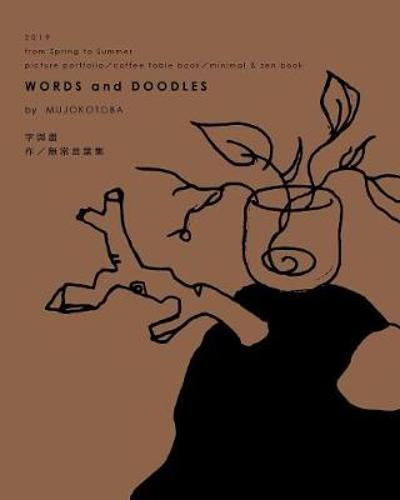 Words and Doodles (Tea Softcover) - Mujokotoba