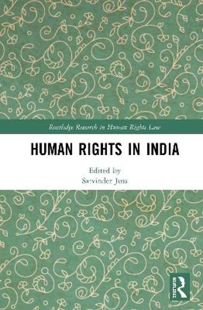 Human Rights in India - Satvinder Juss