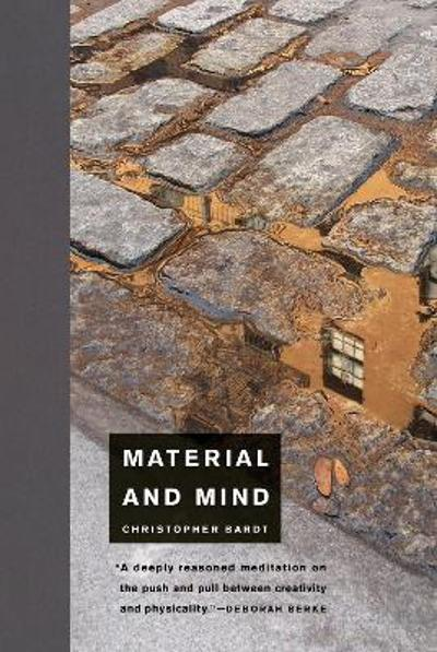 Material and Mind - Christopher Bardt