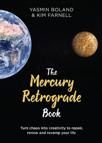 The Mercury Retrograde Book - Yasmin Boland