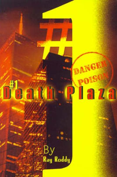1 Death Plaza - Ray Roddy