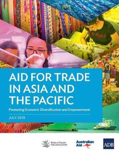 Aid for Trade in Asia and the Pacific - Asian Development Bank