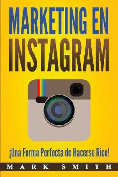 Marketing en Instagram - Mark Smith