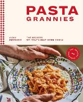 Pasta Grannies: The Official Cookbook - Vicky Bennison