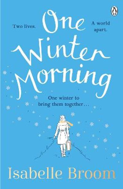 One Winter Morning - Isabelle Broom