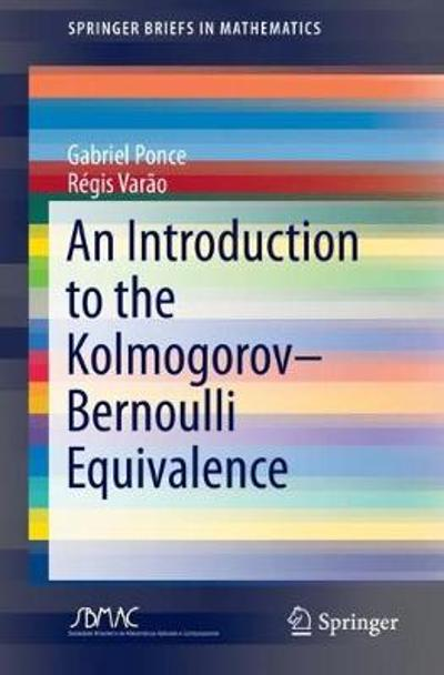 An Introduction to the Kolmogorov-Bernoulli Equivalence - Gabriel Ponce