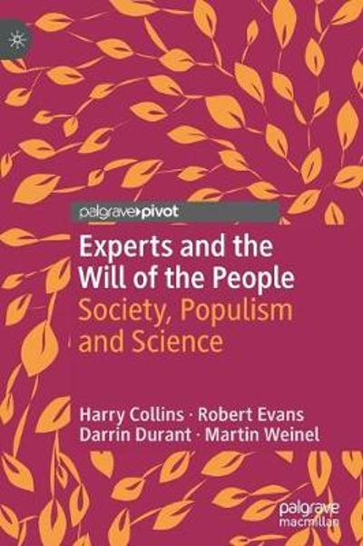 Experts and the Will of the People - Harry Collins