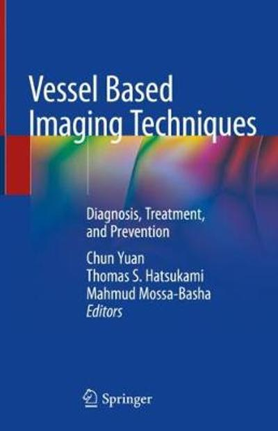 Vessel Based Imaging Techniques - Chun Yuan