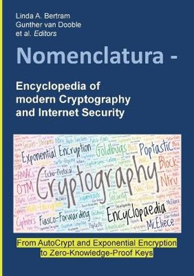 Nomenclatura - Encyclopedia of modern Cryptography and Internet Security - Linda a Bertram