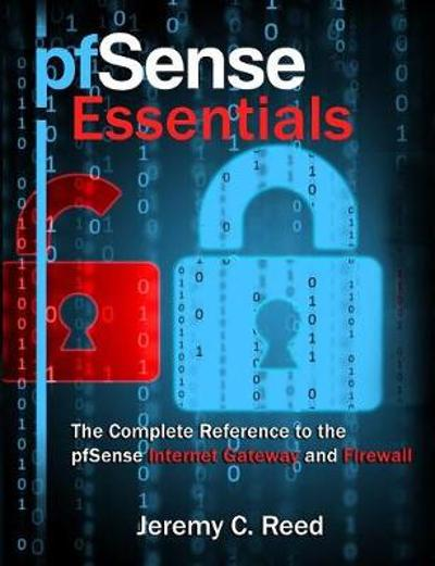 pfSense Essentials - Jeremy C Reed