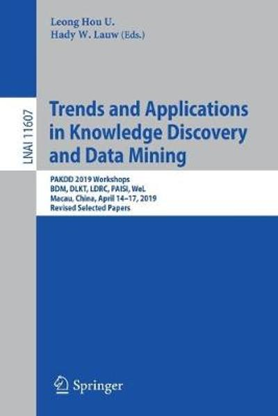 Trends and Applications in Knowledge Discovery and Data Mining - Leong Hou U.