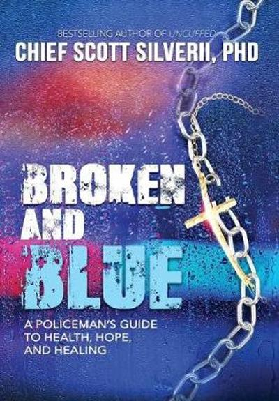 Broken And Blue - Scott Silverii