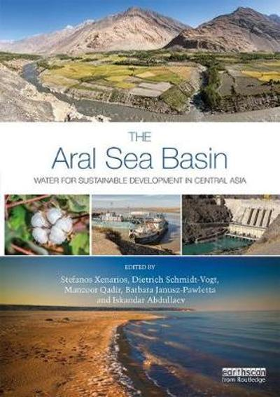 The Aral Sea Basin - Stefanos Xenarios
