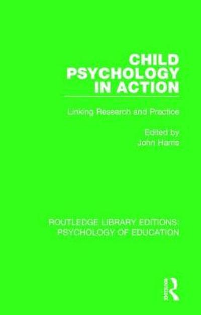 Child Psychology in Action - John Harris