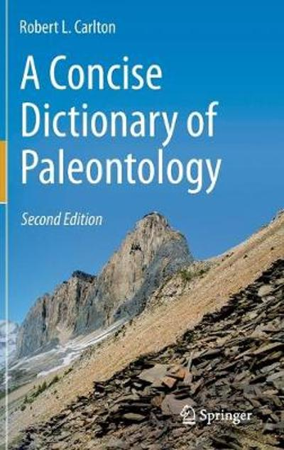 A Concise Dictionary of Paleontology - Robert L. Carlton