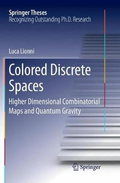Colored Discrete Spaces - Luca Lionni