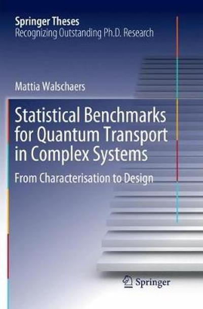 Statistical Benchmarks for Quantum Transport in Complex Systems - Mattia Walschaers