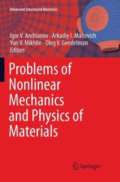 Problems of Nonlinear Mechanics and Physics of Materials - Igor V. Andrianov