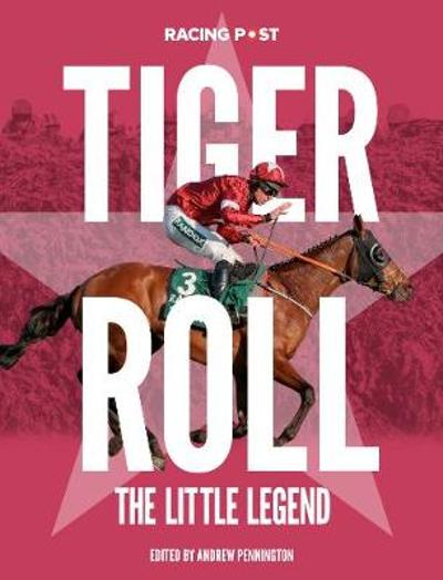 Tiger Roll - Andrew Pennington