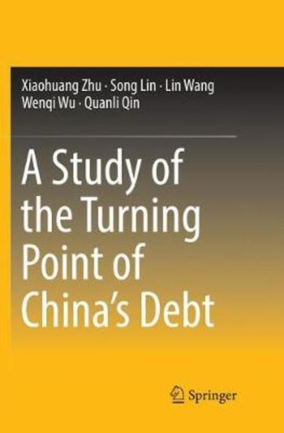 A Study of the Turning Point of China's Debt - Xiaohuang Zhu