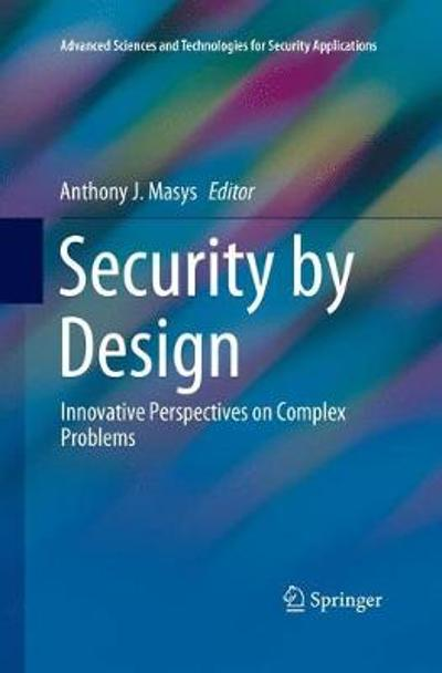 Security by Design - Anthony J. Masys
