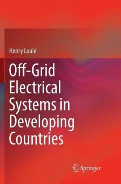 Off-Grid Electrical Systems in Developing Countries - Henry Louie