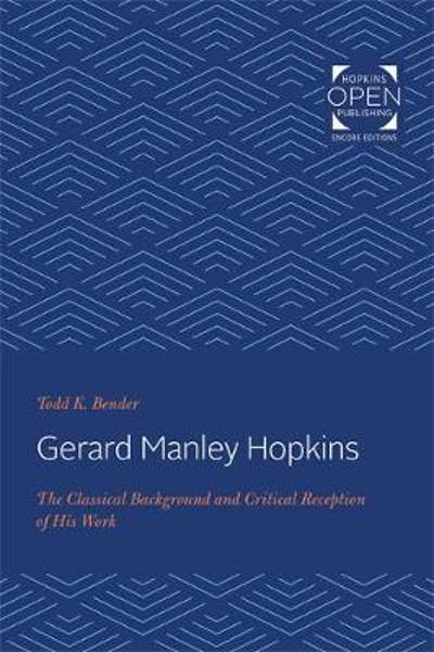 Gerard Manley Hopkins - Todd K. Bender