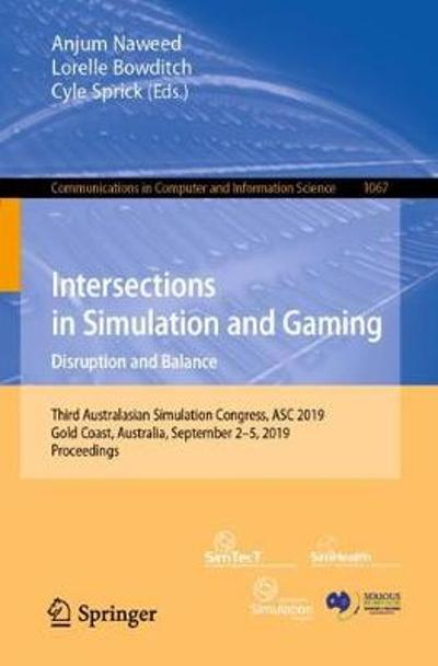 Intersections in Simulation and Gaming: Disruption and Balance - Anjum Naweed